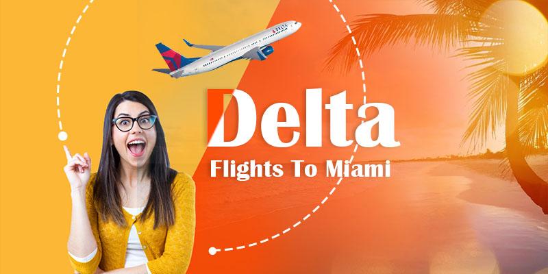 Delta-Flights-To-Miami